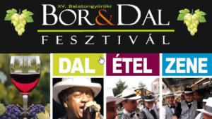 XV. Bor&Dal Fesztivál - Balatongyörök @ Balatongyörök